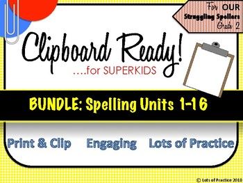 Spelling for Superkids: UNITS 1-16 Second Grade