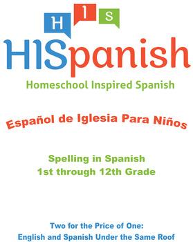 Spelling in Spanish for 1st through 12th Grade