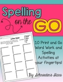 Spelling on the GO!  No Prep Spelling and Word Work for any list
