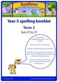 Spelling practice booklet Year 5 Term 3 Spellzoo