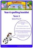 Spelling practice booklet Year 6 Term 3 Spellzoo