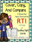 Spelling: Spelling sight words- Cover Copy Compare Method - Fry words 1-100