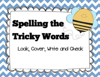 Spelling the Tricky Words (Look, Cover, Write and Check)