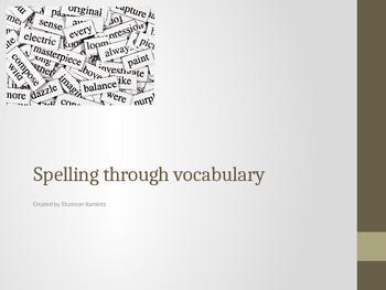 Spelling through Vocabulary