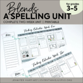 Blends: A Rules-Based Spelling Unit