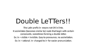 Spelling with Greek and Latin Roots: Prefix in- and double letters