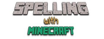 Spelling with Minecraft
