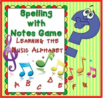 Music Reading—Spelling with Notes Game