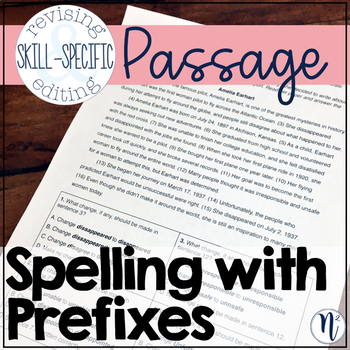 Spelling with Prefixes: Skill-Specific Revising and Editing Passage