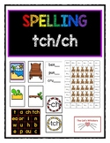 Spelling with ch and tch