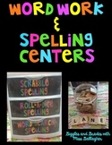 Word Work/Spelling Centers
