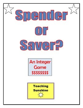 Spender or Saver?  An Integer Game