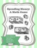 Spending Money: A Math Game