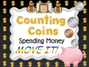 Spending Money MOVE IT