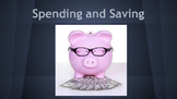 Spending/Saving Lesson with Engaging Activity