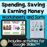 Spending, Saving and Earning Money
