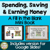 Spending, Saving and Earning Money : A Fill in the Blank Mini Book