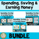 Spending, Saving and Earning Money BUNDLE
