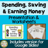 Spending, Saving and Earning PowerPoint and Worksheets