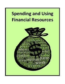 Spending and Using Financial Resources - Activities