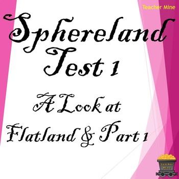Sphereland Test 1 for Part 1
