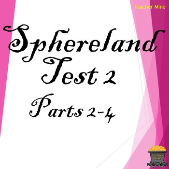 Sphereland Test 2 for Parts 2-4