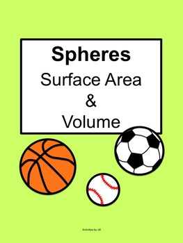 Spheres: Surface Area and Volume