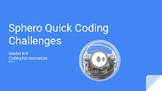 Sphero Quick Hit Coding Challenges