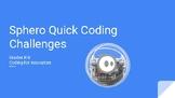 Sphero Quick Hit Coding Challenges