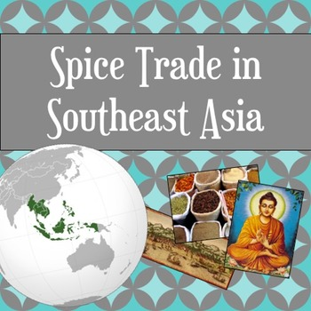 Spice Trade in Southeast Asia PowerPoint Lesson