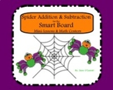 Spider Addition and Subtraction for the Smart Board