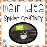 Spider Craftivity: Main Idea & Details