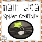 Spider Craftivity: Main Idea & Details