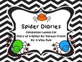 Spider Diaries- Companion Lesson for Diary of a Spider