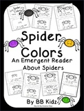 Spider Facts Emergent Reader about Spider Facts and Colors