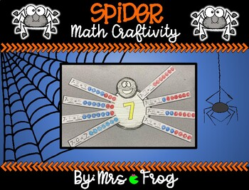Spider Halloween Craftivity - Ways to make or Take Apart Numbers