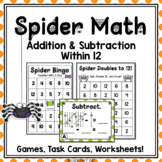 HALLOWEEN SPIDER MATH Addition and Subtraction Within 12 Games and Worksheets
