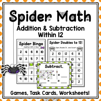 HALLOWEEN SPIDER MATH Addition and Subtraction Within 12 Games and ...