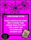Spider Reward System