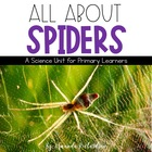 All About Spiders Unit: Fact Sheets, Attributes, Life Cycl