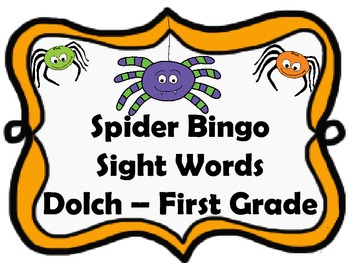 Spider Sight Word Bingo (Dolch - First Grade) Halloween