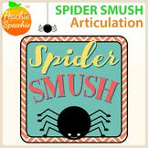 Spider Smush Articulation: No Prep!