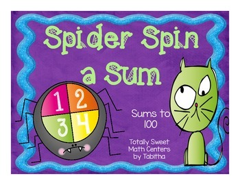 Spider Spin a Sum- Addition to 100 Spinner Center!