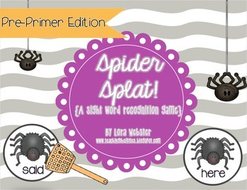 Spider Splat!  Pre-Primer Edition {a sight word game}