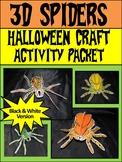 Spider-Tarantula Activities: 3D Spiders Craft Activity Packet - B/W Version