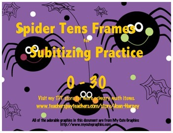 Spider Tens Frames 0-30 for Subitizing Practice...Fall, Autumn, Halloween