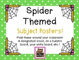 Spider Themed Subject Posters for Your Classroom!