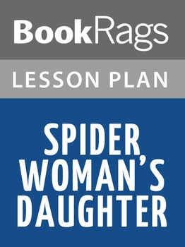 Spider Woman's Daughter Lesson Plans