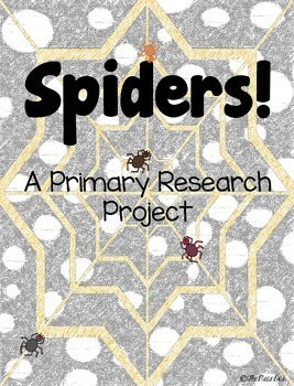 Spiders! A Primary Research Project