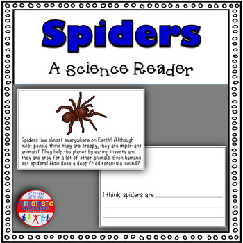 Spiders! - A Science Reader